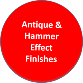 Antique & Hammer Effect Finishes