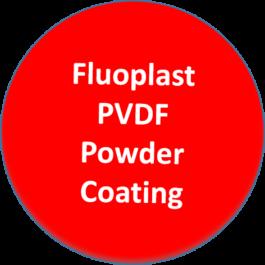 Fluoplast PVDF Powder Coating