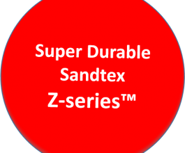 Super Durable Sandtex - Z-series™