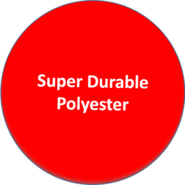 Polyester Super Durable